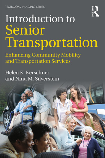 Introduction to Senior Transportation Enhancing Community Mobility and Transportation Services book cover