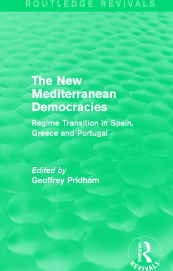 The New Mediterranean Democracies Regime Transition in Spain, Greece and Portugal book cover