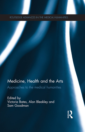 Medicine, Health and the Arts Approaches to the Medical Humanities book cover