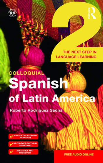 Colloquial Spanish of Latin America 2 The Next Step in Language Learning book cover