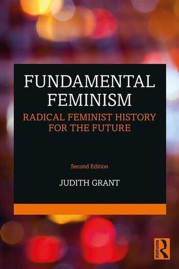 Fundamental Feminism Radical Feminist History for the Future book cover