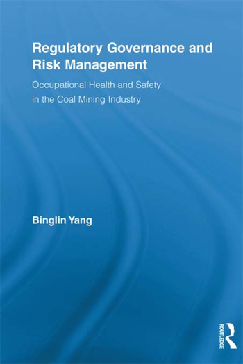 Regulatory Governance and Risk Management Occupational Health and Safety in the Coal Mining Industry book cover