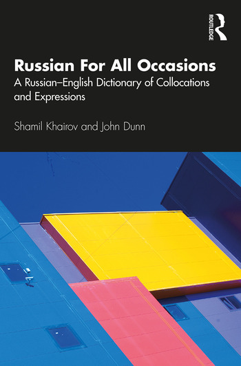 Russian For All Occasions A Russian-English Dictionary of Collocations and Expressions book cover