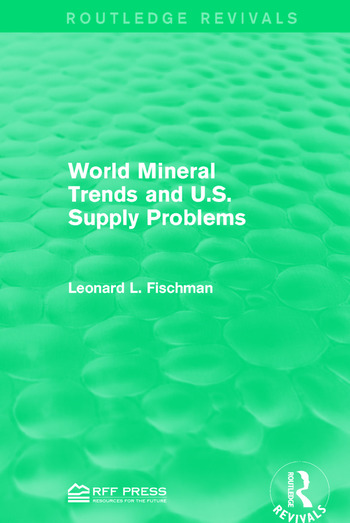 World Mineral Trends and U.S. Supply Problems book cover