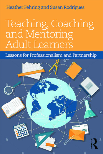Teaching, Coaching and Mentoring Adult Learners Lessons for professionalism and partnership book cover