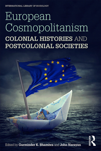 European Cosmopolitanism Colonial Histories and Postcolonial Societies book cover