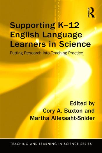Supporting K-12 English Language Learners in Science Putting Research into Teaching Practice book cover