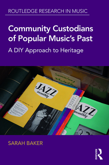 Community Custodians of Popular Music's Past A DIY Approach to Heritage book cover
