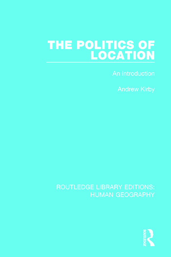 The Politics of Location An Introduction book cover