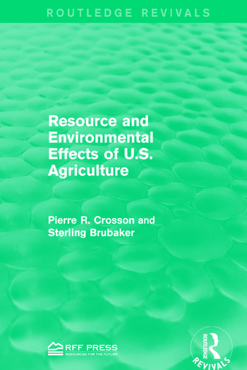 Resource and Environmental Effects of U.S. Agriculture book cover