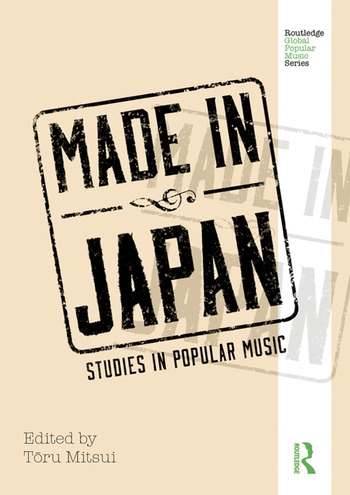 Made in Japan Studies in Popular Music book cover