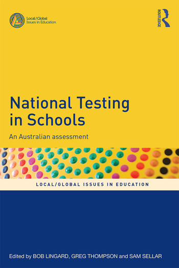National Testing in Schools An Australian assessment book cover