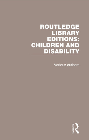 Routledge Library Editions: Children and Disability book cover