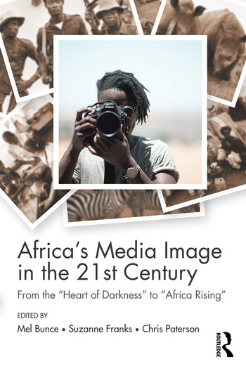 Africa's Media Image in the 21st Century From the