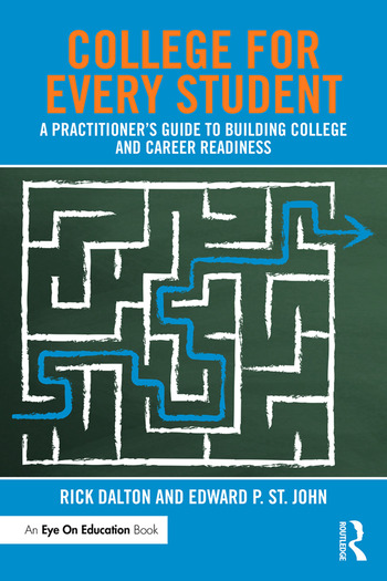 College For Every Student A Practitioner's Guide to Building College and Career Readiness book cover