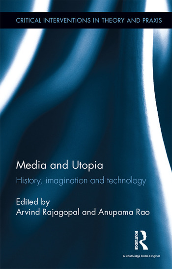 Media and Utopia History, imagination and technology book cover