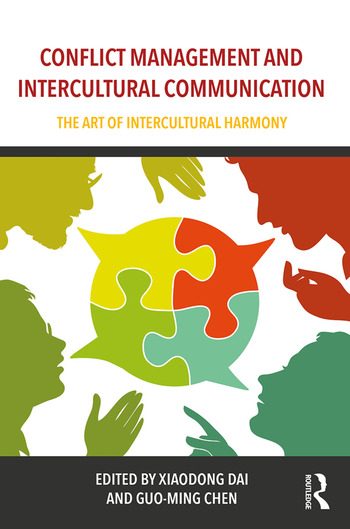 Conflict Management and Intercultural Communication The Art of Intercultural Harmony book cover