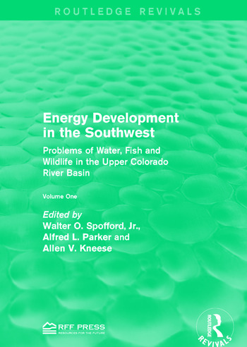 Energy Development in the Southwest Problems of Water, Fish and Wildlife in the Upper Colorado River Basin book cover