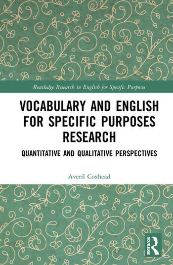 Vocabulary and English for Specific Purposes Research Quantitative and Qualitative Perspectives book cover