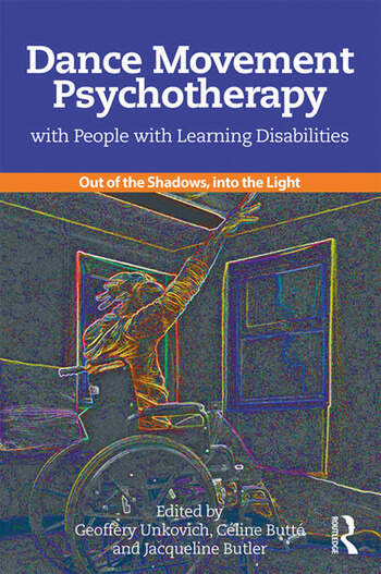 Dance Movement Psychotherapy with People with Learning Disabilities Out Of The Shadows, Into The Light book cover