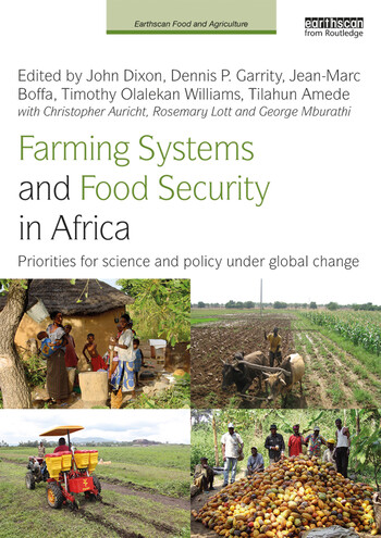 Farming Systems and Food Security in Africa Priorities for Science and Policy Under Global Change book cover