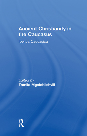 Ancient Christianity in the Caucasus book cover
