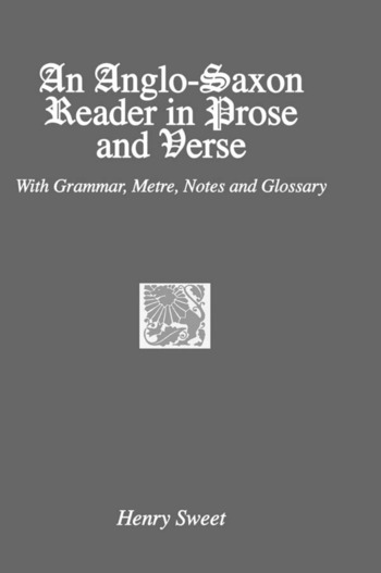 An Anglo-Saxon Reader in Prose and Verse book cover