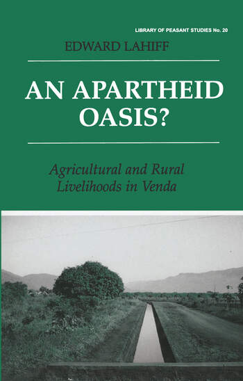 An Apartheid Oasis? Agriculture and Rural Livelihoods in Venda book cover