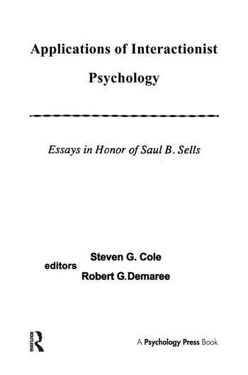 Applications of interactionist Psychology Essays in Honor of Saul B. Sells book cover