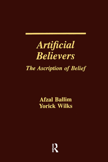 Artificial Believers The Ascription of Belief book cover