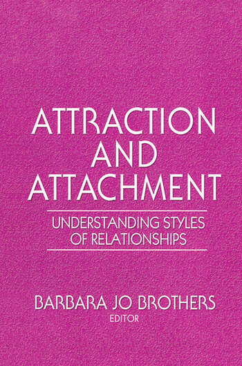 Attraction and Attachment Understanding Styles of Relationships book cover