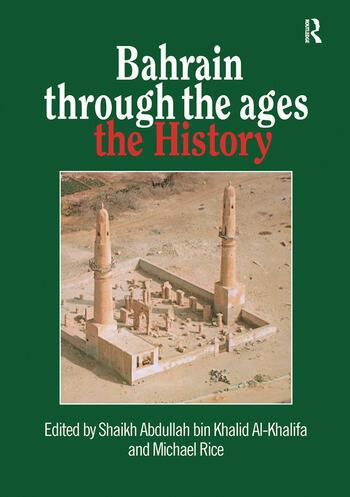 Bahrain Through The Ages book cover
