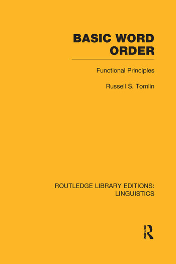 Basic Word Order (RLE Linguistics B: Grammar) Functional Principles book cover