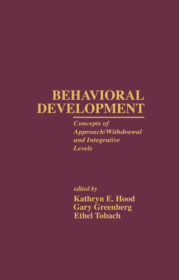 Behavioral Development Concepts of Approach/Withdrawal and Integrative Levels book cover