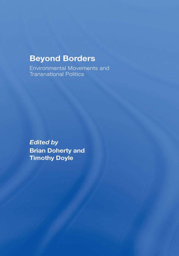 Beyond Borders Environmental Movements and Transnational Politics book cover