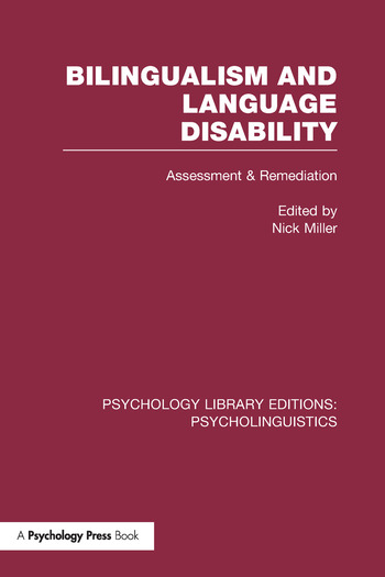 Bilingualism and Language Disability (PLE: Psycholinguistics) Assessment and Remediation book cover