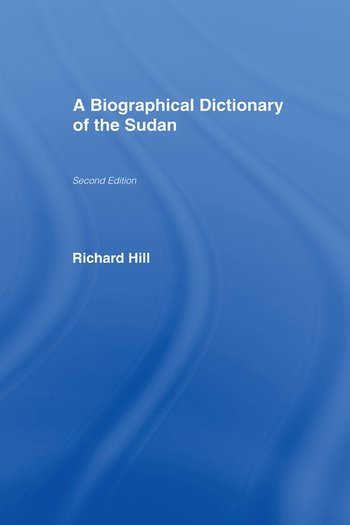 A Biographical Dictionary of the Sudan Biographic Dict of Sudan book cover