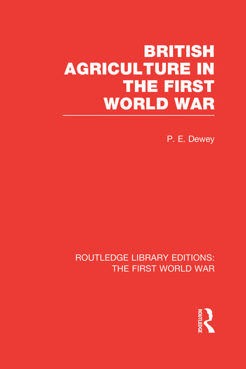British Agriculture in the First World War (RLE The First World War) book cover