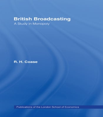 British Broadcasting A Study in Monopoly book cover