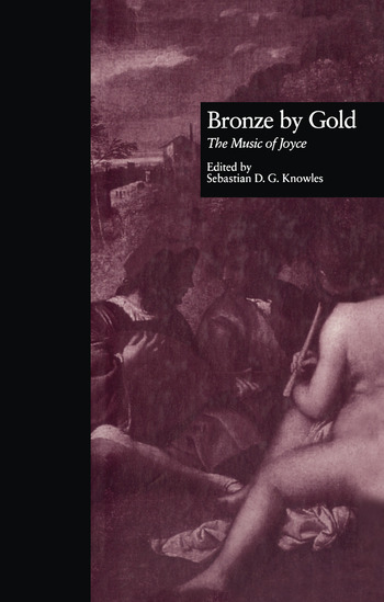 Bronze by Gold The Music of Joyce book cover