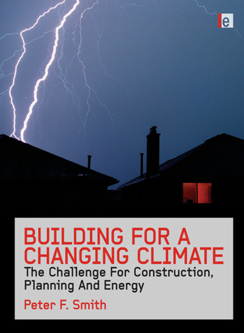 Building for a Changing Climate The Challenge for Construction, Planning and Energy book cover