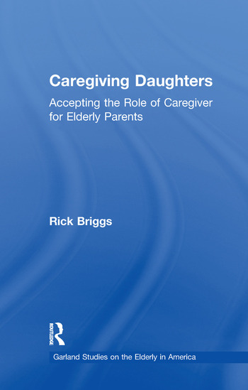 Caregiving Daughters Accepting the Role of Caregiver for Elderly Parents book cover