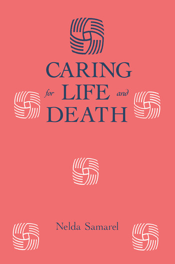 Caring For Life And Death book cover