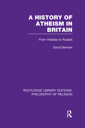 A History of Atheism in Britain From Hobbes to Russell book cover
