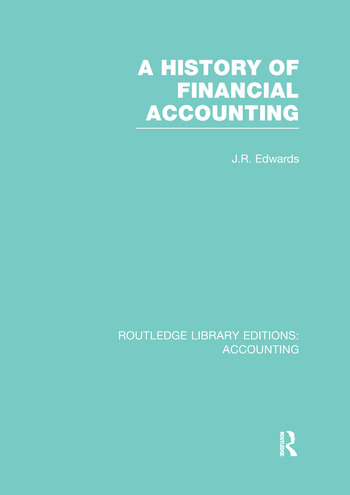 A History of Financial Accounting (RLE Accounting) book cover