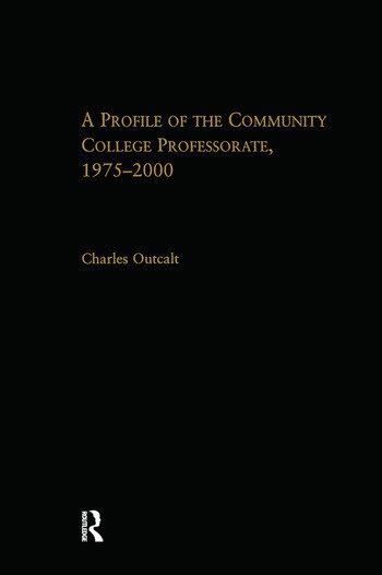 A Profile of the Community College Professorate, 1975-2000 book cover