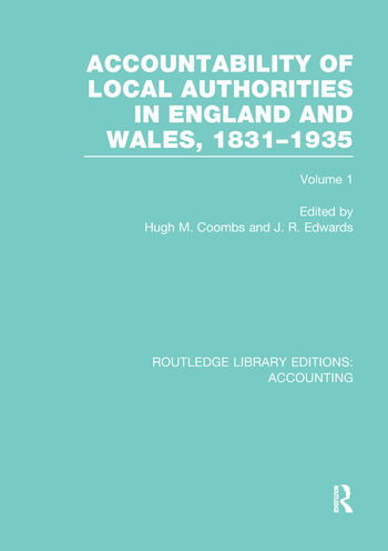 Accountability of Local Authorities in England and Wales, 1831-1935 Volume 1 (RLE Accounting) book cover