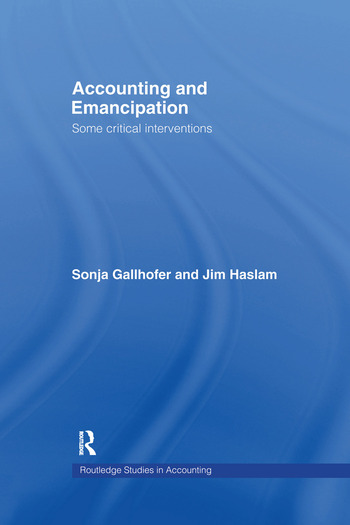 Accounting and Emancipation Some Critical Interventions book cover