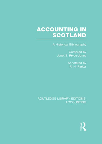 Accounting in Scotland (RLE Accounting) A Historical Bibliography book cover