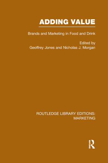 Adding Value (RLE Marketing) Brands and Marketing in Food and Drink book cover